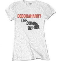 Debbie Harry - Def, Dumb & Blonde női póló
