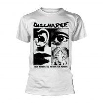 Discharge - HEAR NOTHING (WHITE) póló