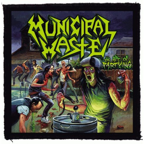 Municipal Waste - The Art Of Partying felvarró